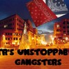 tr-unstoppable-gangsters