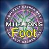 gagner-D-millions-foot