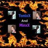 x-TonixX-MinxX-x