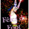 fetedufoot