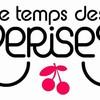 O-teMps-des-ceriises-O