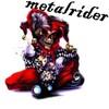 metalRiderItsMe