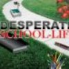 desperate-school-life