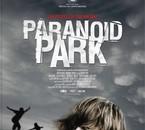 """PARANOïD PARK"" Super film !!!"