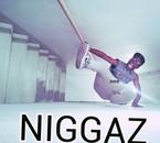 follow on twitter :@meezycrazy1  fb: The Speci-Men                        NIGGAZ <3