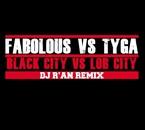 Black city vs Lob city remix FABOLOUS vs TYGA