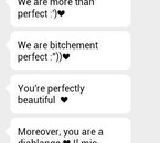We are bitchement perfect *-*