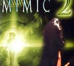 Mimic - 1- 2 - 3 -