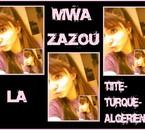 la turk algerienne c moiiiiiiiiiiiiiii
