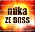 MIKA ZE BOSS