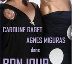 Caroline Gaget et Agnès Miguras