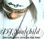 Dj Soulchild ( Official R&B King Switzerland)