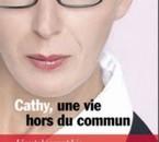 auto-biographie:cathy une vie hors du commun