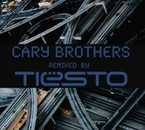 Cary Brothers - Remixed By Tiesto