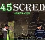 45 SCRED  RELEVE LA TÊTE