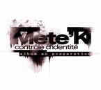 """Mete'K  """"controle d'identité"""" en preparation"""