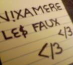 NiiXAMERE LES FAUX !