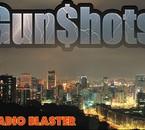 GUNSHOTS RADIO - Que du son looouuurd !