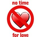 yes really,no time for love