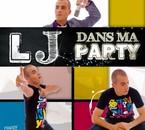LJ DANS MA PARTY NEW SINGLE