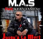 ★★ M.A.S Feat Kery James -- Jusqu'a La Mort &#97
