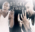 STiCkY FroM ONYx AnD LoCo FroM DerB LiLe