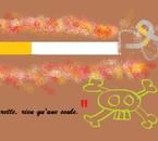 La première cigarette, le premier pied dans la tombe...