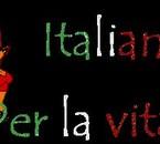 italiana per la vita ;) ;)