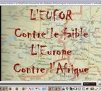 L'EUFOR CONTRE LE FAIBLE !