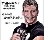 [ R.I.P] EDDIE GUERRERO    1967-2005   [ R.I.P]