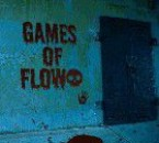 THe Games Of FloW Aka The Mrs