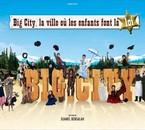 la big aventure de big city