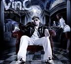 """street album """" Vin.C dans le rap français"""" dispo Fév. 2009"""