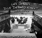(NeTape 1) LES OMBRES D'UN DEBARQUEMENT Vol.1