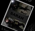LEY SARAH ^^ HEL' ET Moii ;)