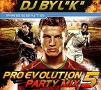 PRO EVOLUTION PARTY MIX VOL 05