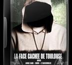 La Face Cachée de Toulouse