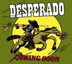 """fly """"Desperado"""""""