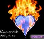 mon coeur brule pour toi