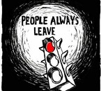 People always leave........!