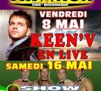 Keen V en Live le Vendredi 8 Mai et Show Shippendales le 16