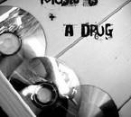 la seule drogue que jene suis pas contre!