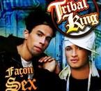 tribal king façon sex