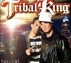 tribal king hey girl