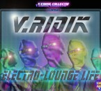 V.RIDIK. ELECTRO-LOUNGE LIFE. L'ALBUM!