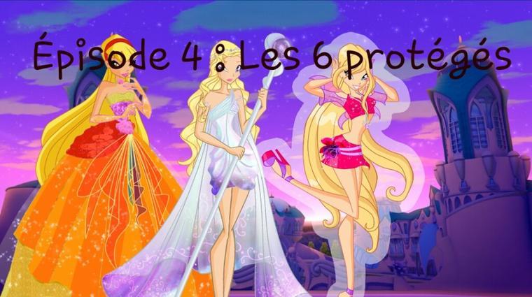 """Winx Lovely épisode 4 """" Les 6 protégés """"."""