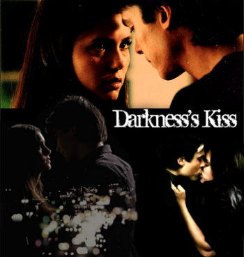 Darkness's kiss