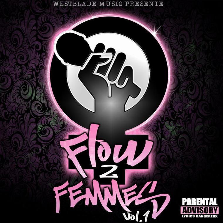 """WESTBLADE MUSIC revient ... on vous l'avez dit!!! """"FLOW 2 FEMMES vol.1"""" semaine pro!!!"""