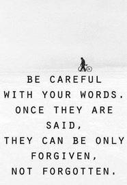 """""""Words can be so powerful yet it can destroy you."""""""
