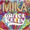 Mika - Grace kelly rmx